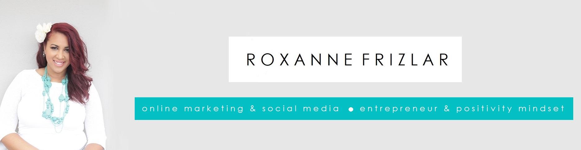 Roxanne Frizlar – Online Marketing – Social Media – Content Marketing